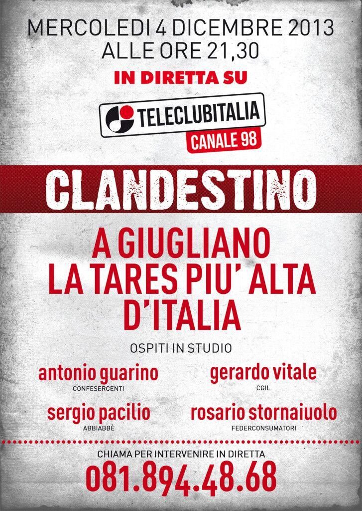 A Giugliano la Tares più alta d'Italia. Stasera alle 21.30 puntata di Clandestino. Potete intervenire in diretta allo 081.8944868