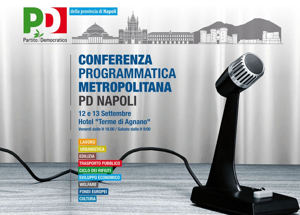 Venerdì e Sabato prima conferenza programmatica metropolitana del PD Napoli