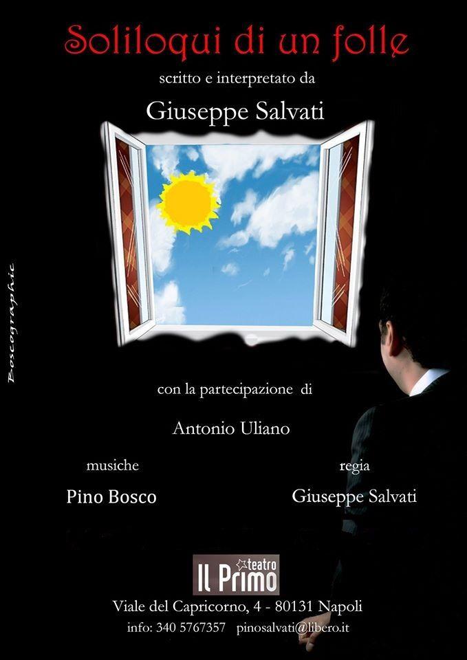 """Al Teatro Primo di Napoli 'Soliloqui di un folle"""", successo per l'esordio del regista Salvati"""