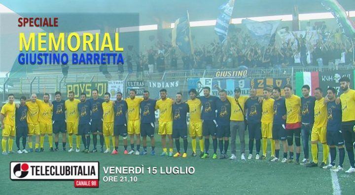 Primo memorial Giustino Barretta, domani lo speciale su TeleClubItalia