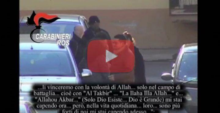 """Operazione antiterrorismo, intercettazione shock: """"Li vinceremo con la volontà di Allah…"""". Video"""