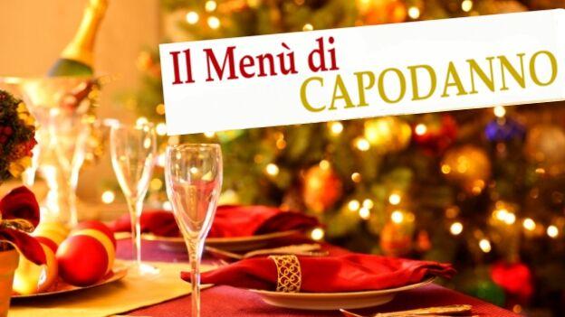 Capodanno 2017, menu cenone capodanno e ricette