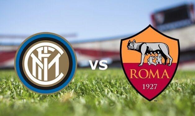 Come vedere Inter – Roma: diretta in chiaro e streaming live gratis