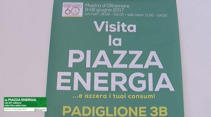 La Piazza Energia alla 60° Edizione della Fiera della Casa