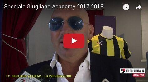 Presentazione Giugliano Academy 2017-2018 | Lo speciale di TeleClubItalia