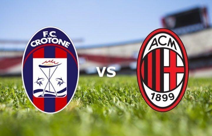 Dove vedere Crotone – Milan: diretta streaming gratis e live tv