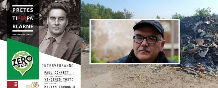 """Orta di Atella, Paul Connett parlerà di Rifiuti Zero. Tosti: """"Esiste un'altra via all'incenerimento e alle discariche temporanee"""""""