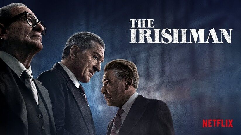 The Irishman, Robert De Niro, al Pacino, Joe Pesci,