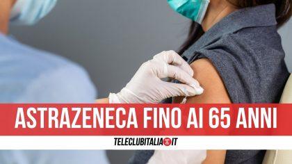 """""""Vaccino AstraZeneca fino ai 65 anni di età""""    arriva il via libera dal Ministero"""