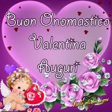 auguri valentina immagini buon onomastico 4