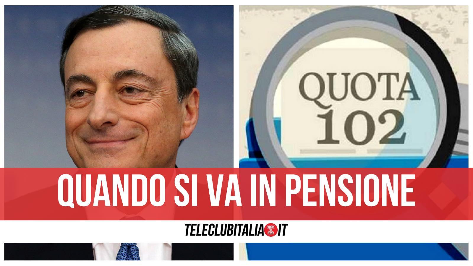 quota 102 pensioni governo draghi