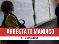 arrestato maniaco napoli 25 anni