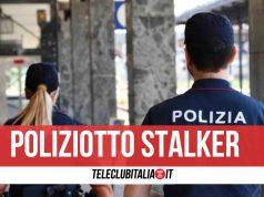 poliziotto molestava ex fidanzata