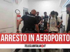 polizia arresto aeroporto napoli