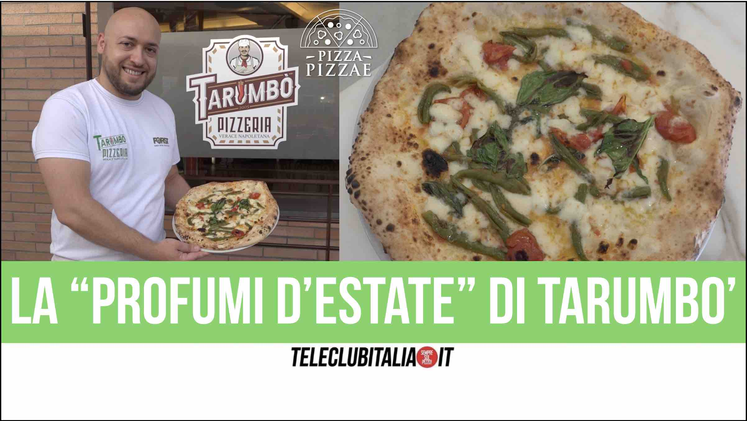 profumi d'estate tarumbo' pizza sant'arpino